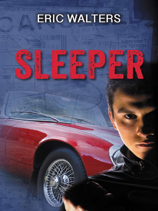 Title details for Sleeper by Eric Walters - Available