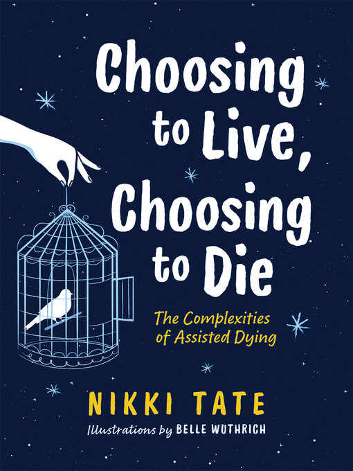 Title details for Choosing to Live, Choosing to Die by Nikki Tate - Available