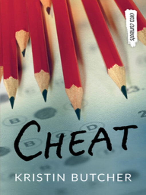 Title details for Cheat by Kristin Butcher - Available