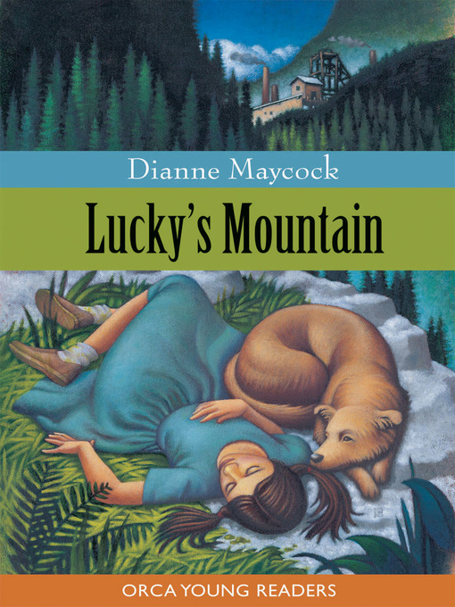Title details for Lucky's Mountain by Dianne Maycock - Available