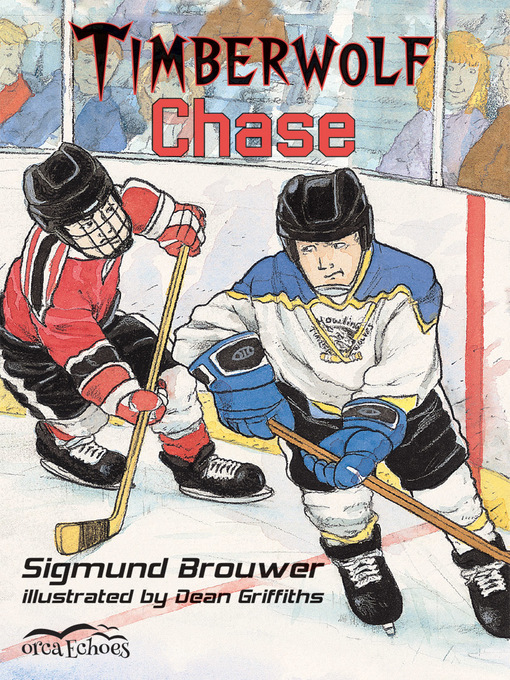 Title details for Timberwolf Chase by Sigmund Brouwer - Available