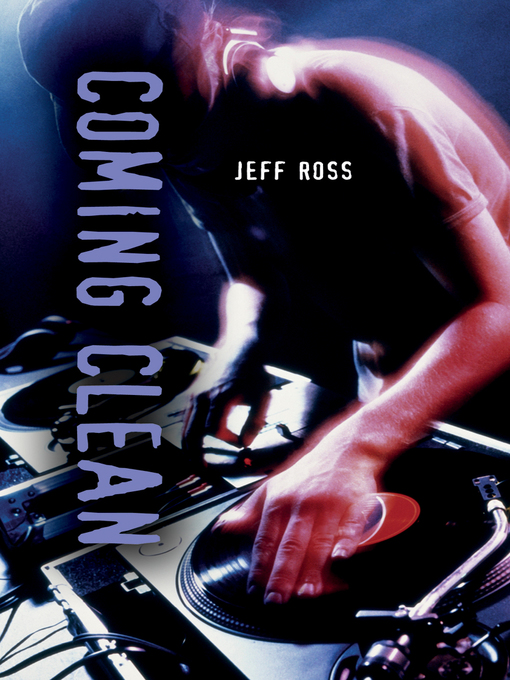Title details for Coming Clean by Jeff Ross - Available