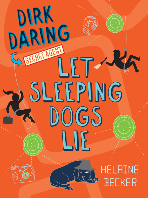Title details for Let Sleeping Dogs Lie by Helaine Becker - Available