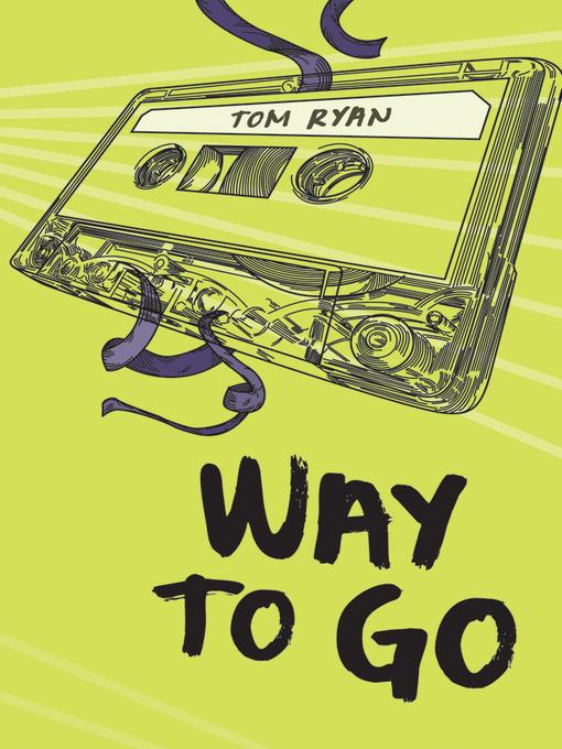 Title details for Way to Go by Tom Ryan - Available