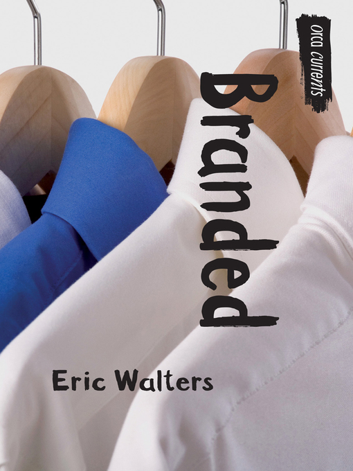 Title details for Branded by Eric Walters - Available