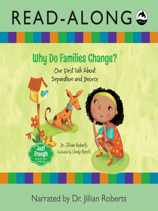 Title details for Why Do Families Change? by Dr. Jillian Roberts - Available