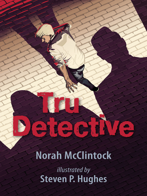 Title details for Tru Detective by Norah McClintock - Available