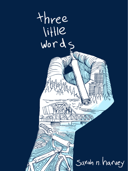 Title details for Three Little Words by Sarah N. Harvey - Available