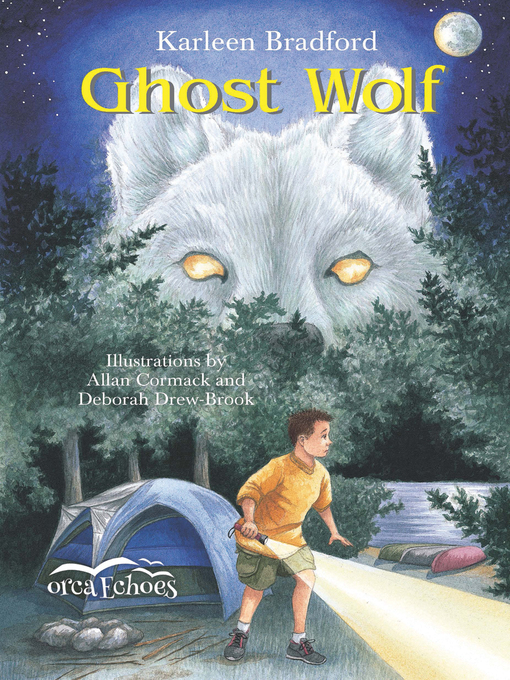 Title details for Ghost Wolf by Karleen Bradford - Available