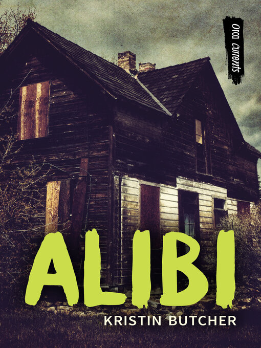Title details for Alibi by Kristin Butcher - Available