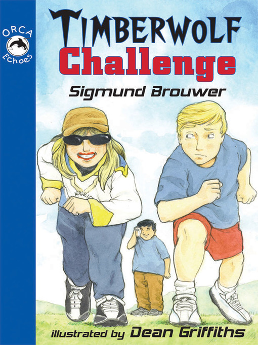 Title details for Timberwolf Challenge by Sigmund Brouwer - Available