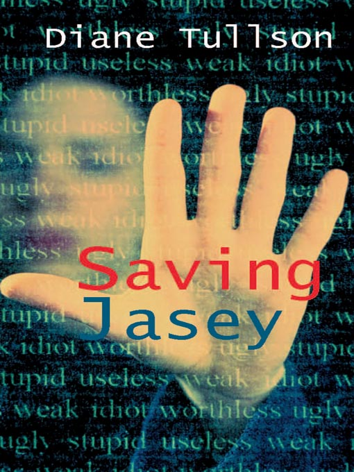 Title details for Saving Jasey by Diane Tullson - Available