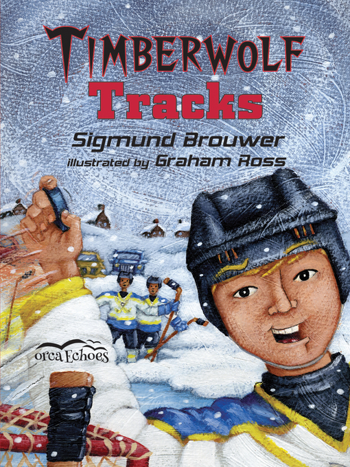 Title details for Timberwolf Tracks by Sigmund Brouwer - Available