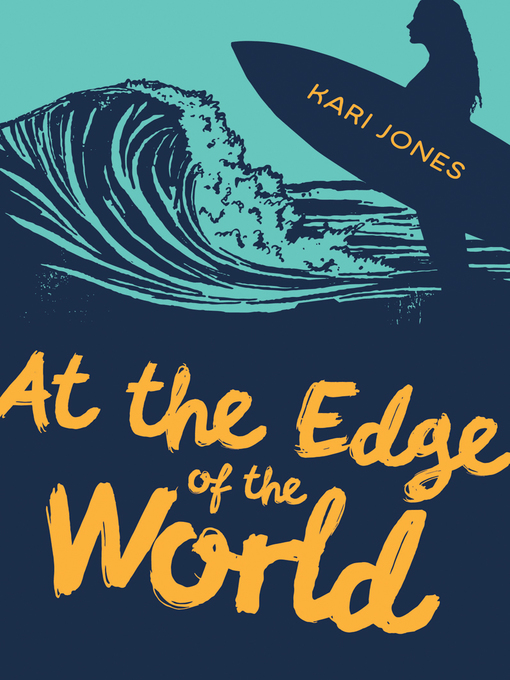Title details for At the Edge of the World by Kari Jones - Available