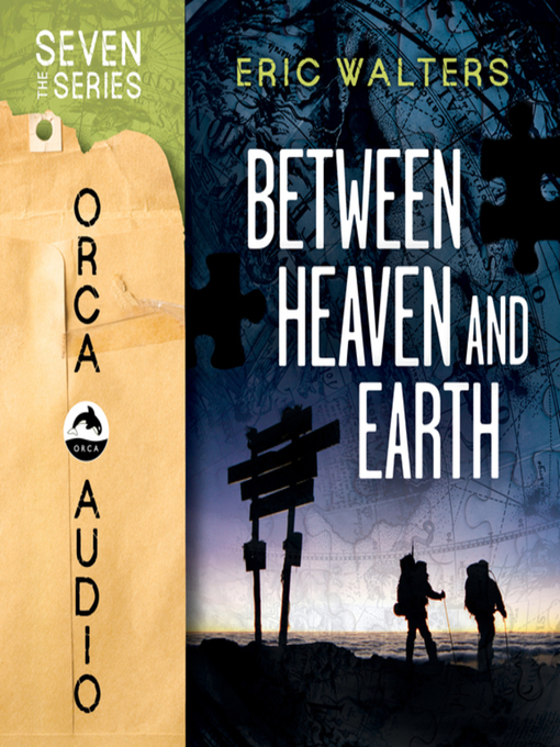 Title details for Between Heaven and Earth by Eric Walters - Wait list