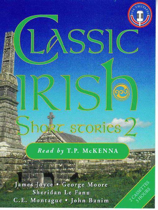 Title details for Classic Irish Short Stories, Volume 2 by James Joyce - Available