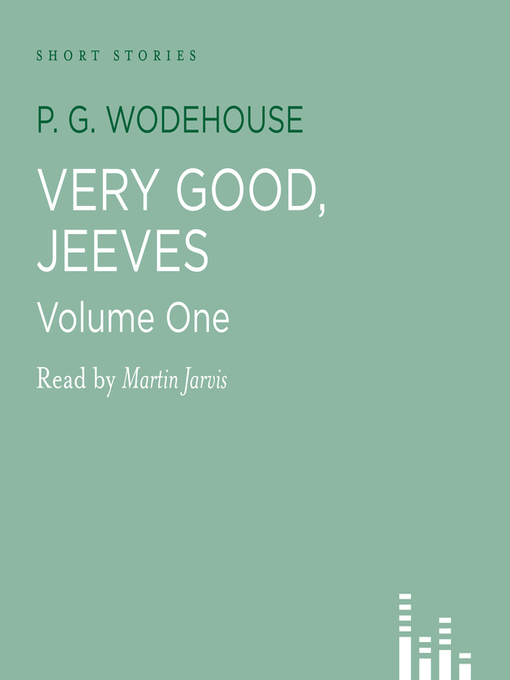 Title details for Very Good Jeeves, volume 1 by P. G. Wodehouse - Available