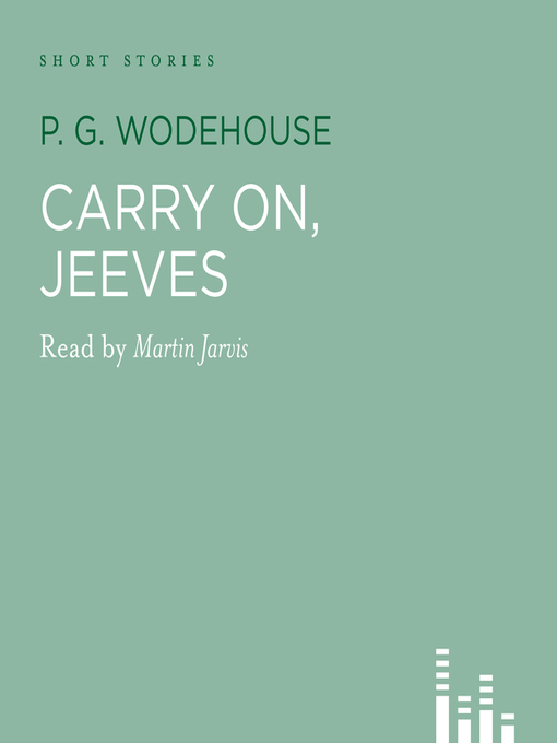 Title details for Carry On, Jeeves by P. G. Wodehouse - Available