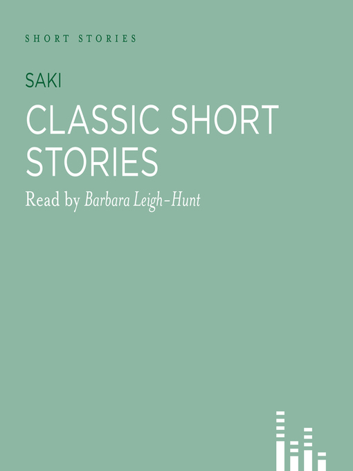 Title details for Classic Saki Stories by Saki - Available
