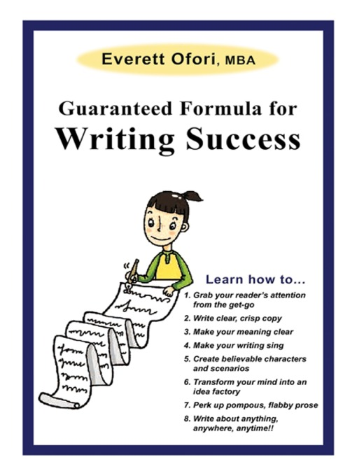 Title details for Guaranteed Formula for Writing Success by Everett Ofori - Available