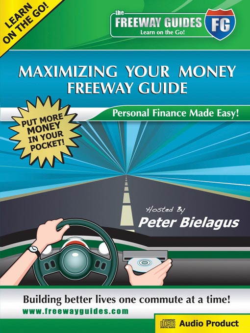 Title details for Maximizing Your Money by Peter Bielagus - Available