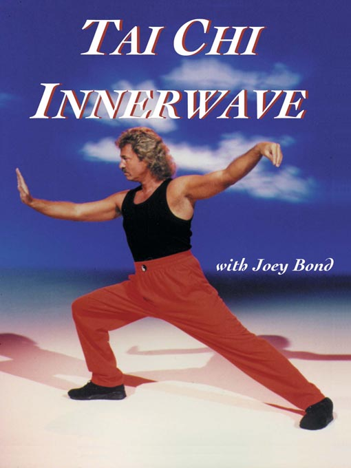 Title details for Tai Chi Innerwave by Joey Bond - Available