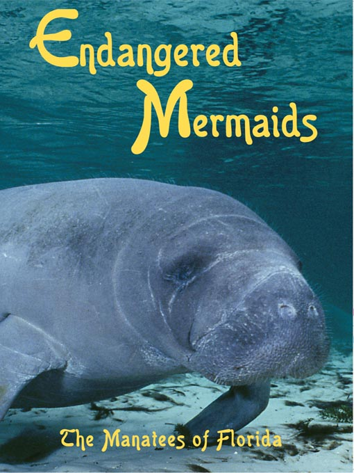 Title details for Endangered Mermaids by Oceanic Research Group - Available