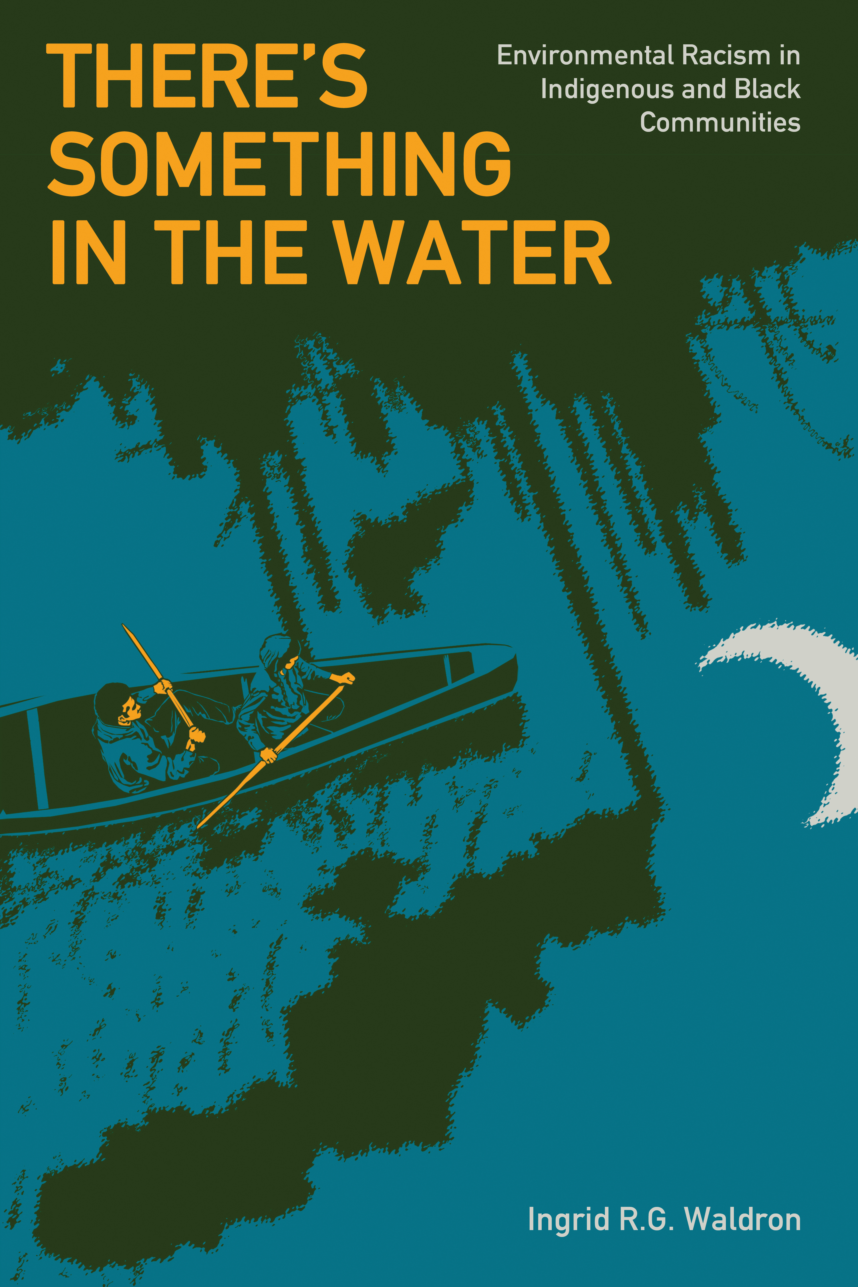 Title details for There's Something in the Water by Ingrid R.G. Waldron - Wait list