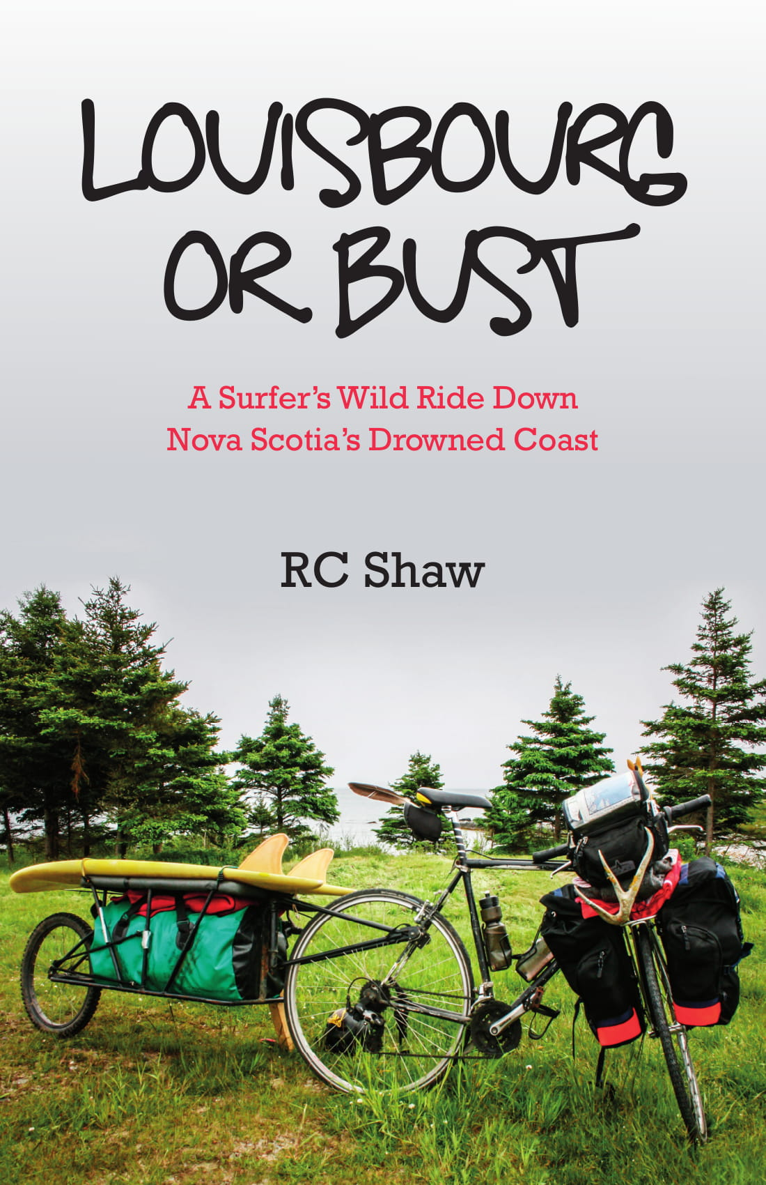 Title details for Louisbourg or Bust by RC Shaw - Wait list