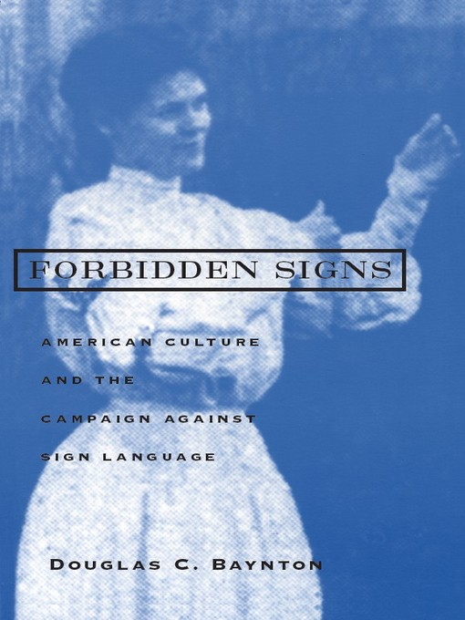 Title details for Forbidden Signs by Douglas C. Baynton - Available