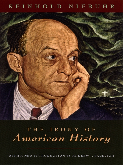 Title details for The Irony of American History by Reinhold Niebuhr - Available