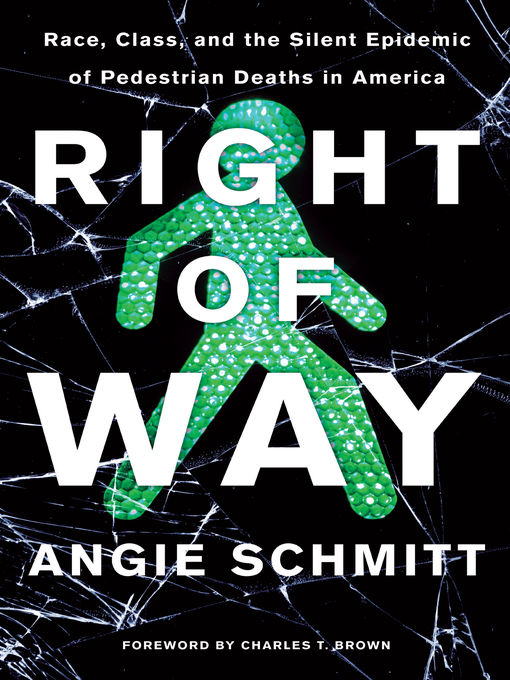 Title details for Right of Way by Angie Schmitt - Available