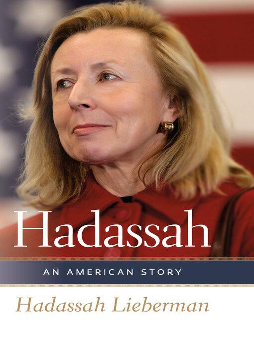 Title details for Hadassah by Hadassah Lieberman - Wait list