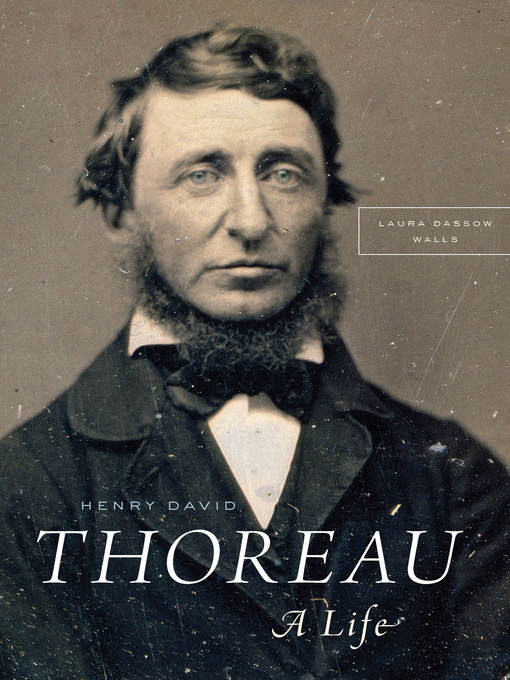 Title details for Henry David Thoreau by Laura Dassow Walls - Available