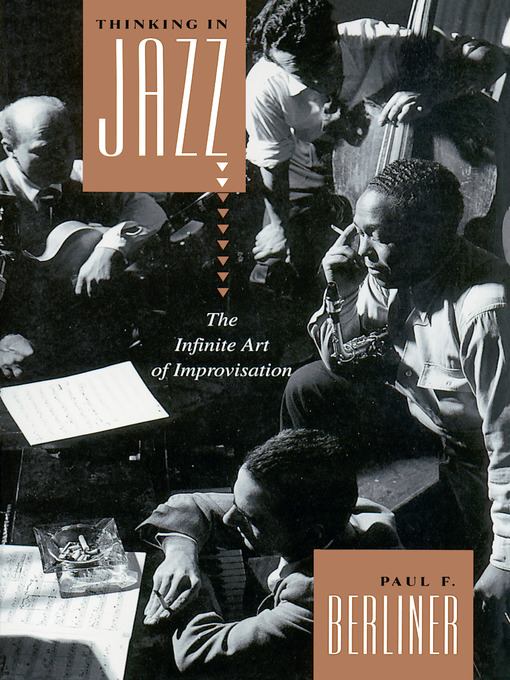 Title details for Thinking in Jazz by Paul F. Berliner - Available