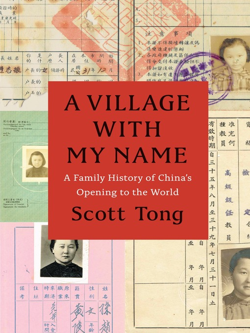 Title details for A Village with My Name by Scott Tong - Available