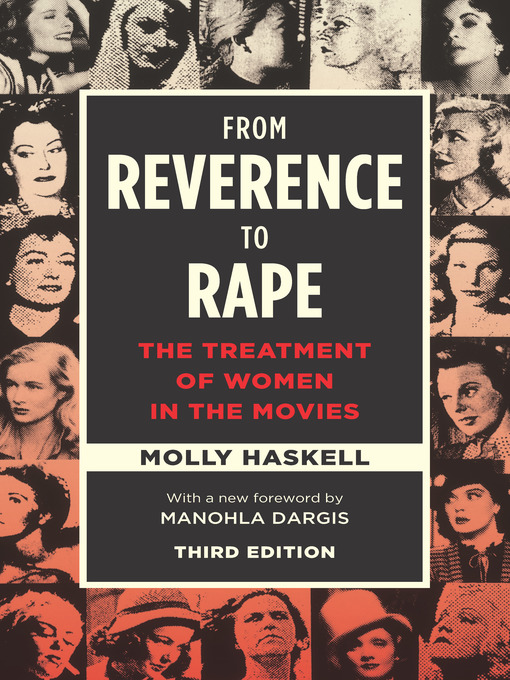 Title details for From Reverence to Rape by Molly Haskell - Available