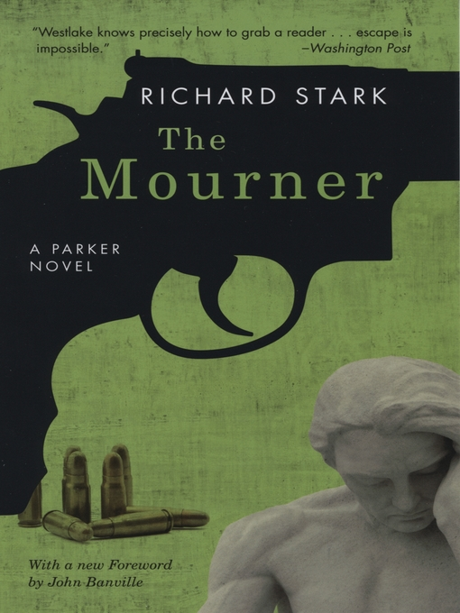 Title details for The Mourner by Richard Stark - Wait list