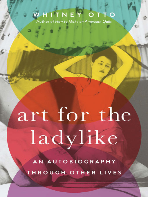 Title details for Art for the Ladylike by Whitney Otto - Available