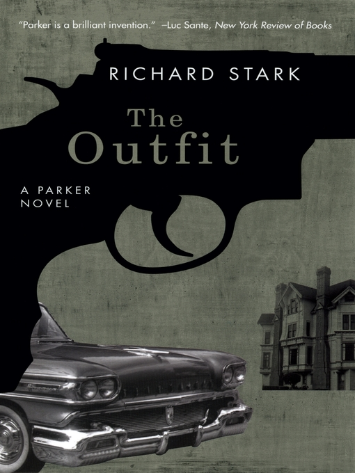 Title details for The Outfit by Richard Stark - Available
