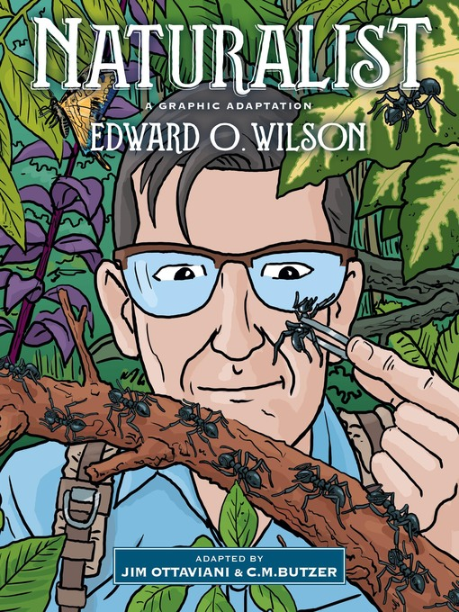 Title details for Naturalist by Edward O. Wilson - Available
