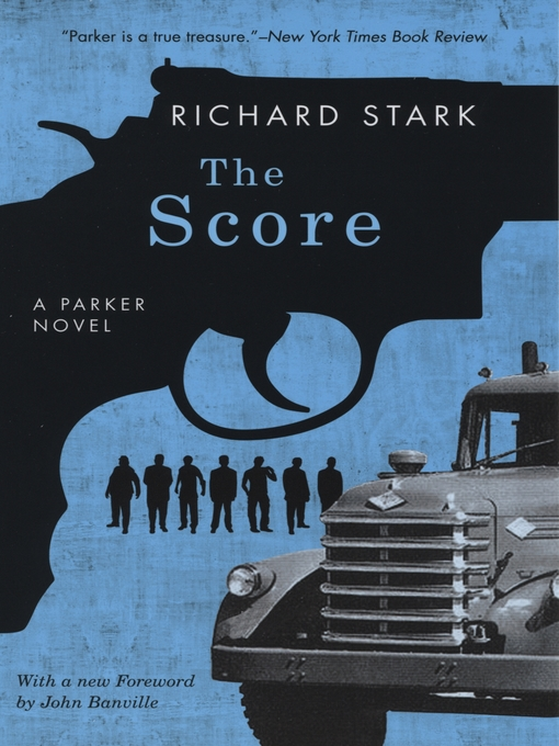 Title details for The Score by Richard Stark - Available