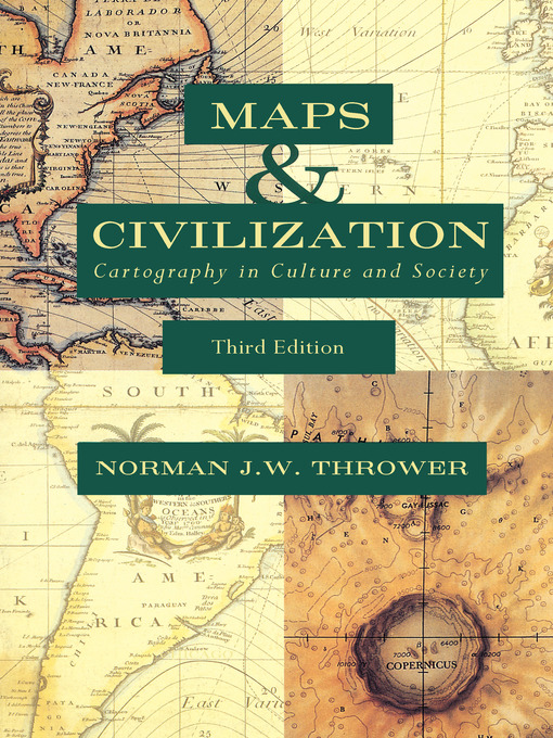 Title details for Maps and Civilization by Norman J. W. Thrower - Available