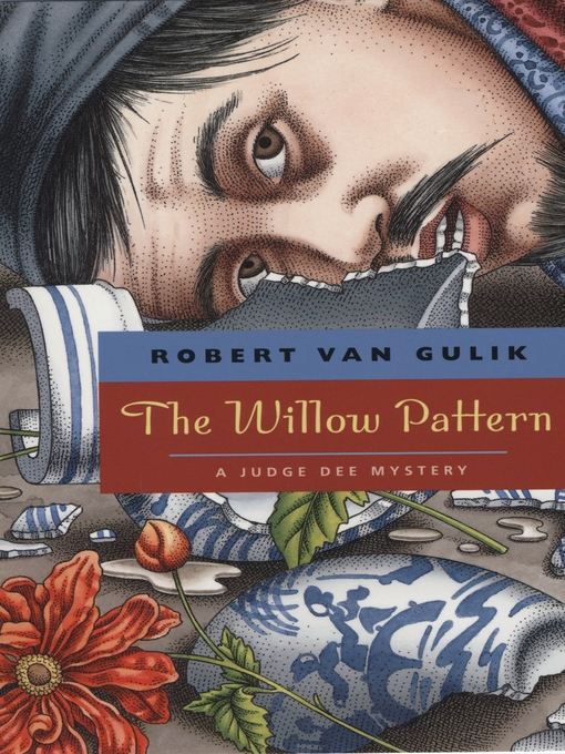 Title details for The Willow Pattern by Robert van Gulik - Wait list