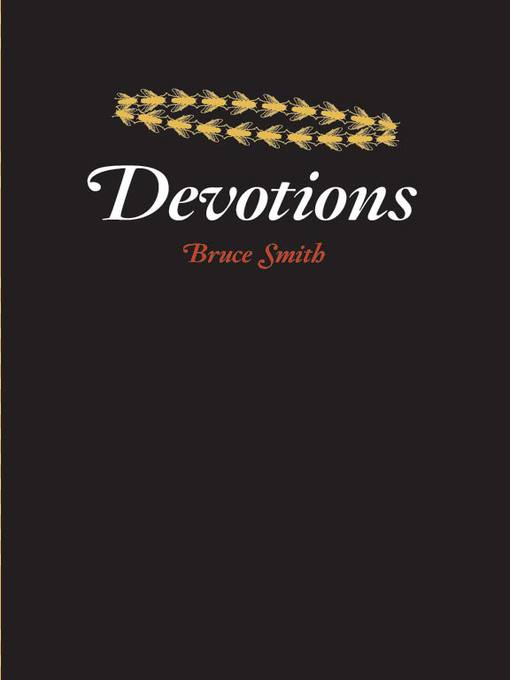 Title details for Devotions by Bruce Smith - Available