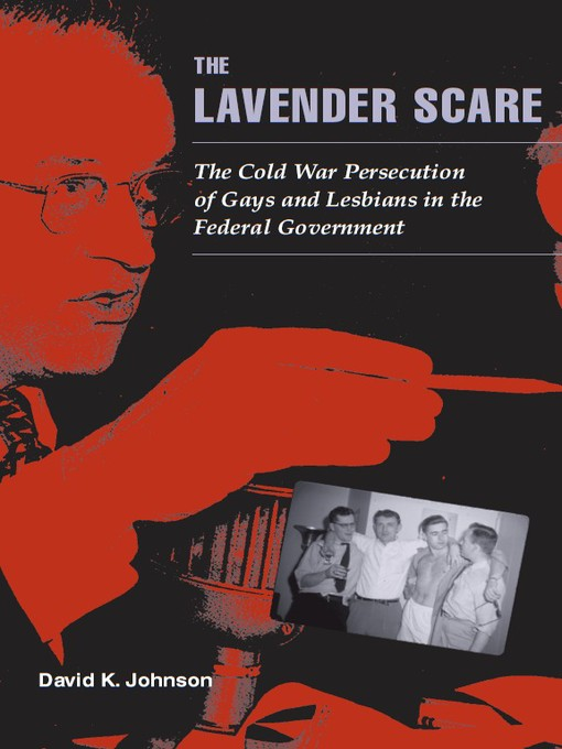 a review of communist and homosexual the fbi harry hay and the secret side of the lavender scare 194 We want no gestapo or secret police fbi is tending in that direction harry hay, founder of america's as america's first great communist scare was.