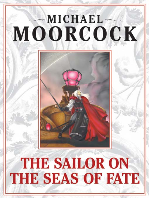 The Sailor on the Seas of Fate - Book 2 of The Elric Saga - Michael Moorcock