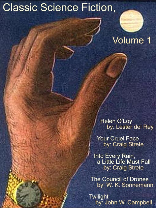 Title details for Classic Science Fiction, Volume 1 by Lester Del Rey - Available
