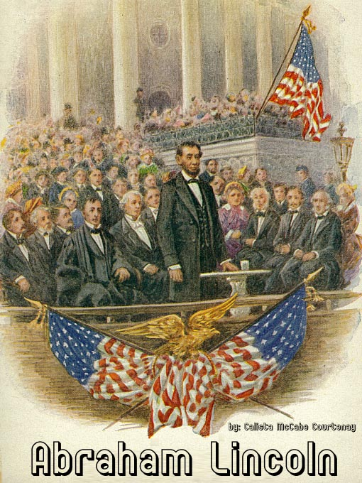 Title details for Abraham Lincoln by Calista McCabe Courtenay - Available