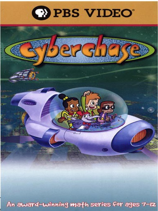 Title details for Cyberchase: The Case of the Missing Memory by Nelvana International and WNET - Wait list